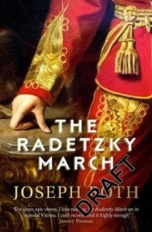 The Radetzky March, Paperback / softback Book