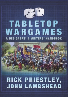 Tabletop Wargames: A Designers' and Writers' Handbook, Paperback Book