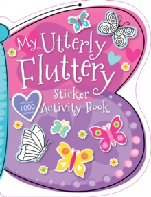 My Utterly Fluttery Sticker Backpack, Paperback Book