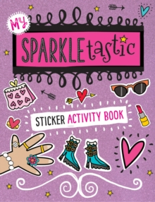 My Sparkletastic Sticker Activity, Paperback Book