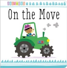 Baby Town: On the Move, Board book Book