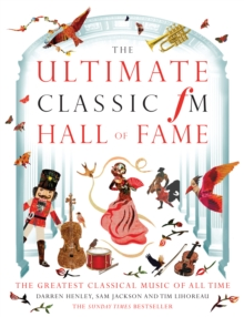Ultimate Classic FM Hall of Fame, Hardback Book