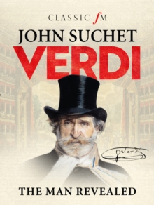 Verdi : The Man Revealed, Hardback Book