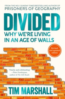 Divided : Why We're Living in an Age of Walls, Paperback / softback Book