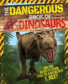 The Dangerous Book of Dinosaurs, Paperback Book