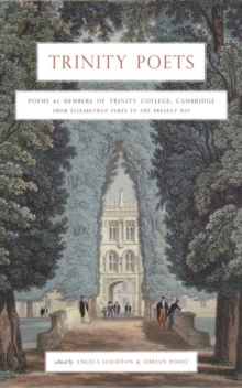 Trinity Poets : An Anthology of Poems by Members of Trinity College, Cambridge, Paperback Book