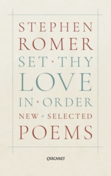 Set Thy Love in Order : New & Selected Poems, Paperback / softback Book