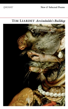 Arcimboldo's Bulldog : New and Selected Poems, Paperback Book