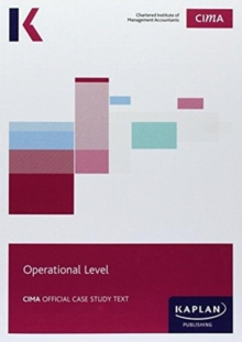 CIMA Operational Case Study - Study Text, Paperback / softback Book