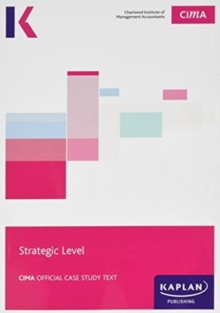 CIMA Strategic Case Study - Study Text, Paperback / softback Book