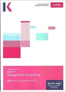 P1 MANAGEMENT ACCOUNTING - EXAM PRACTICE KIT, Paperback / softback Book