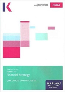 F3 FINANCIAL STRATEGY- EXAM PRACTICE KIT, Paperback / softback Book
