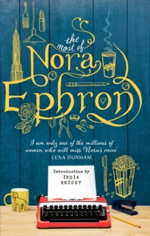 The Most of Nora Ephron, Paperback Book