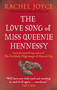The Love Song of Miss Queenie Hennessy : Or the letter that was never sent to Harold Fry, Paperback Book