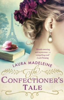The Confectioner's Tale, Paperback Book