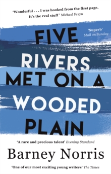 Five Rivers Met on a Wooded Plain, Paperback / softback Book