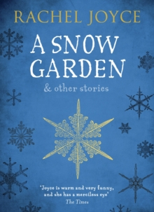 A Snow Garden and Other Stories, Paperback / softback Book