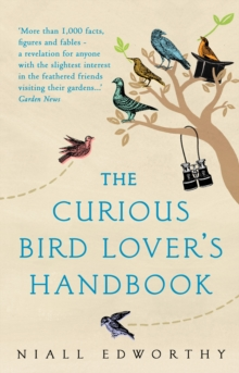 The Curious Bird Lover's Handbook, Paperback Book