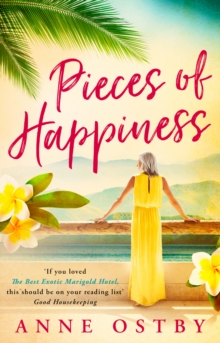 Pieces of Happiness : A Novel of Friendship, Hope and Chocolate, Paperback Book