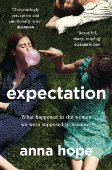 Expectation : The most razor-sharp and heartbreaking novel of the year, Paperback / softback Book