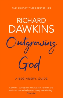 Outgrowing God : A Beginner's Guide, Paperback / softback Book