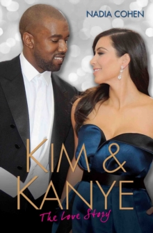 Kim and Kanye : The Love Story, Paperback Book