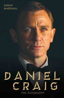 Daniel Craig : The Biography, Paperback Book