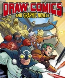 Draw Comics and Graphic Novels, Paperback Book