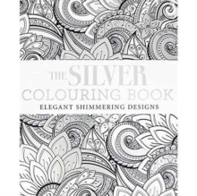 SILVER COLOURING BOOK, Paperback Book