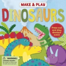 Make & Play Dinosaurs, Paperback Book