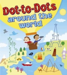 Dot-to-Dots Around the World, Paperback Book