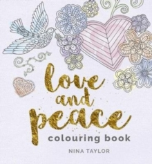 Love and Peace Colouring Book, Paperback Book