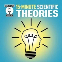 15-Minute Scientific Theories, Paperback / softback Book