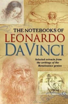 The Notebooks of Leonardo Davinci, Hardback Book