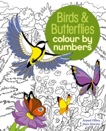 Colour by Numbers Birds & Butterflies, Paperback Book