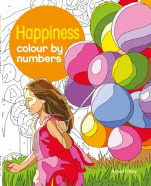 Happiness Colour by Numbers, Paperback Book