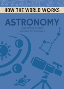 How the World Works: Astronomy, Paperback Book