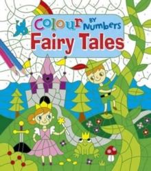 Colour by Numbers Fairy Tales, Paperback Book