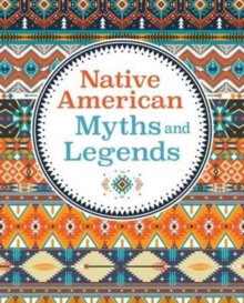Native American Myths & Legends, Hardback Book