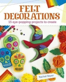 Felt Decorations, Paperback / softback Book