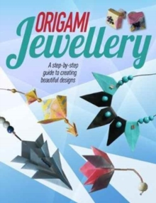 Origami Jewellery, Paperback Book