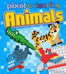 Pixel Colouring Animals, Paperback / softback Book