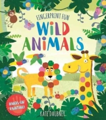 Fingerprint Fun: Wild Animals, Paperback Book