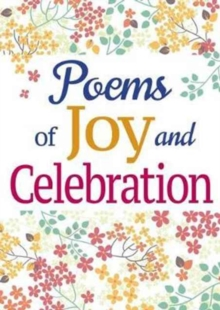 Poems of Joy and Celebration, Paperback Book