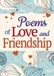 Poems of Love and Friendship, Paperback Book
