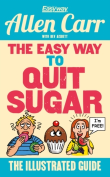 The Easy Way to Quit Sugar, Paperback / softback Book