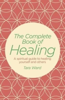 The Complete Book of Healing, Paperback Book