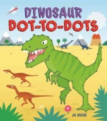 Dinosaur Dot-to-Dots, Paperback Book