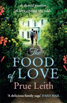 The Food of Love : Angelotti Chronicles 1, Paperback Book