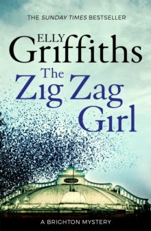 The Zig Zag Girl : Stephens and Mephisto Mystery 1, Paperback Book
